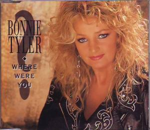 Bonnie Tyler - Where Were You
