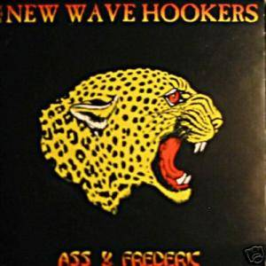 Cover - New Wave Hookers: Ass & Frederic
