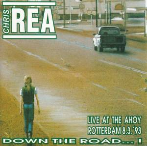 Cover - Chris Rea: Down The Road Live