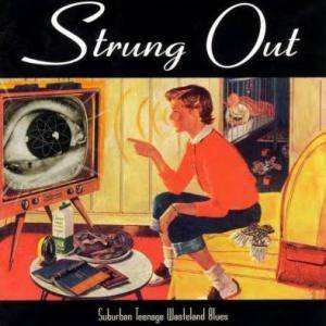 Cover - Strung Out: Suburban Teenage Wasteland Blues