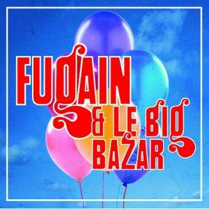 Cover - Michel Fugain & Le Big Bazar: Fugain & Le Big Bazar