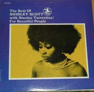 Cover - Shirley Scott: Best Of Shirley Scott With Stanley Turrentine/For Beautiful People, The