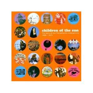 Children Of The Sun - The Story Of The Transatlantic Underground 1968-1973 - Cover