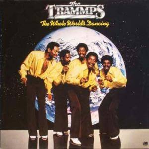Cover - Trammps, The: Whole World's Dancing, The