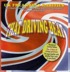 Cover - In Crowd, The: That Driving Beat - UK Freakbeat Rarities - 152 Track Collection Of Rare British Freakbeat From The Sixties