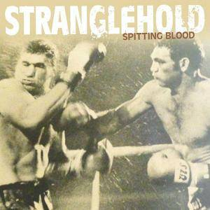 Stranglehold: Spitting Blood - Cover