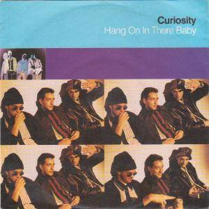 "Curiosity: Hang On In There Baby (7"") - Bild 1"