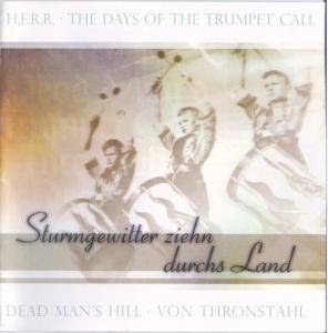 Cover - Days Of The Trumpet Call, The: Carpe Noctem Festival I - Sturmgewitter Ziehen Durchs Land
