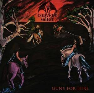 Convent Guilt: Guns For Hire - Cover