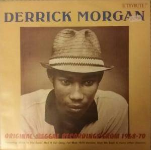 Cover - Derrick Morgan: Original Reggae Recordings From 1968-70