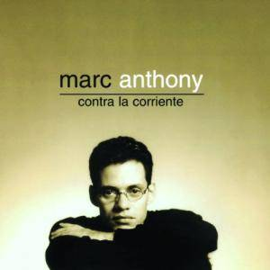 Cover - Marc Anthony: Contra La Corriente