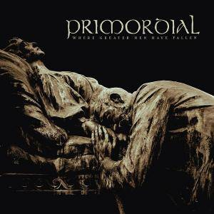 Primordial: Where Greater Men Have Fallen - Cover