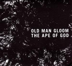 Old Man Gloom: Ape Of God, The - Cover