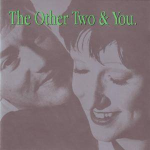 The Other Two: Other Two & You, The - Cover