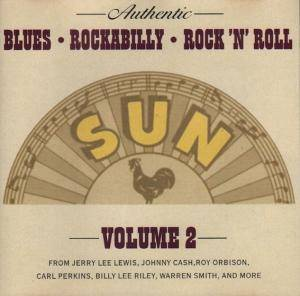Cover - Ray Harris: Authentic Sun Blues Rockabilly Rock 'n' Roll Volume 2