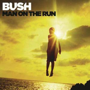 Cover - Bush: Man On The Run