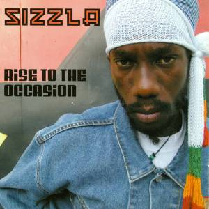 Cover - Sizzla: Rise To The Occasion