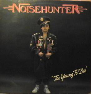 Cover - Noisehunter: Too Young To Die