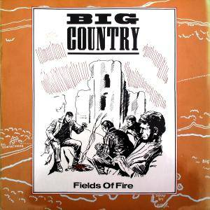 Big Country: Fields Of Fire - Cover