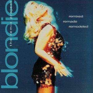 Cover - Blondie: Remixed Remade Remodeled