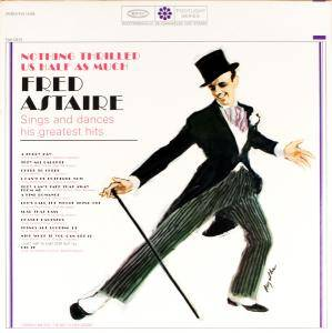 Cover - Fred Astaire: Nothing Thrilled Us Half As Much