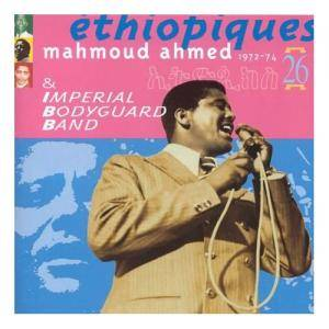 Cover - Mahmoud Ahmed: Éthiopiques 26: Mahmoud Ahmed & Imperial Bodyguard Band 1972-74