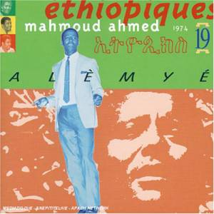 Cover - Mahmoud Ahmed: Éthiopiques 19: Mahmoud Ahmed Alèmyé 1974