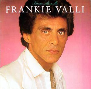 Cover - Frankie Valli: Heaven Above Me
