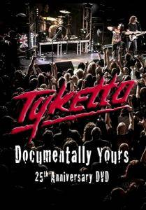Cover - Tyketto: Documentally Yours - 25th Anniversary DVD