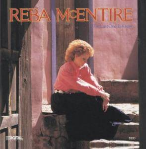 Cover - Reba McEntire: Last One To Know, The