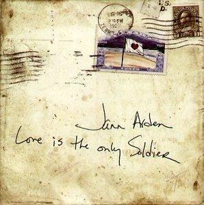Cover - Jann Arden: Love Is The Only Soldier