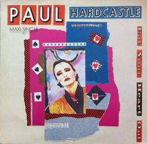Cover - Paul Hardcastle: Eat Your Heart Out