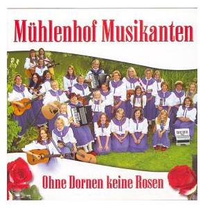 m hlenhof musikanten ohne dornen keine rosen cd 2005. Black Bedroom Furniture Sets. Home Design Ideas