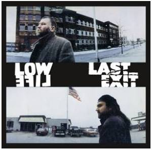 Cover - Peter Brötzmann & Bill Laswell: Low Life / Last Exit