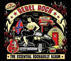 Cover - Sid King & The Five Strings: Rebel Rock - The Essential Rockabilly Album