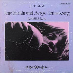 Cover - Jane Birkin & Serge Gainsbourg: Je T'aime - Beautiful Love