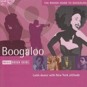 Cover - Ismael Rivera: Rough Guide To Boogaloo, The