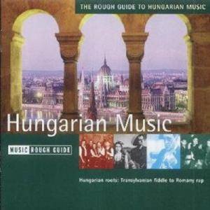The Rough Guide To Hungarian Music (CD) - Bild 1