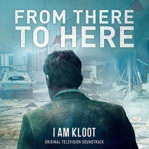 Cover - I Am Kloot: From There To Here