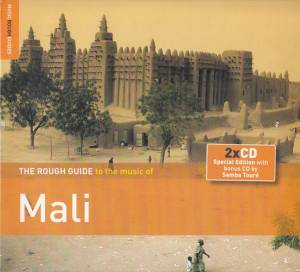 Cover - Ali Farka Touré & Toumani Diabaté: Rough Guide To The Music Of Mali, The