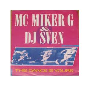 Cover - MC Miker 'G' & DJ Sven: This Dance Is Yours