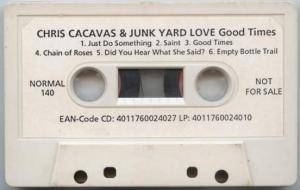 Chris Cacavas And Junk Yard Love: Good Times (Promo-Tape) - Bild 1