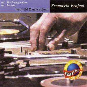 Cover - Freestyle Project: From Old 2 New School