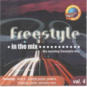 Freestyle ● In The Mix...The Nonstop Freestyle Mix Vol. 4 - Cover