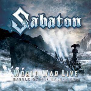 Sabaton: World War Live / Battle Of The Baltic Sea (CD) - Bild 1