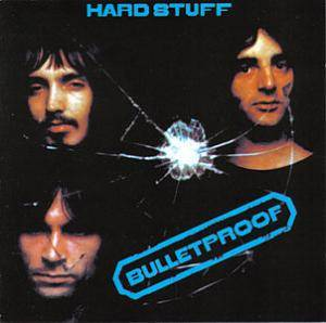 Hard Stuff: Bulletproof - Cover
