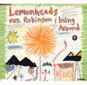 The Lemonheads: Mrs. Robinson / Being Around - Cover