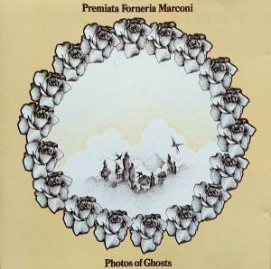 Premiata Forneria Marconi: Photos Of Ghosts - Cover