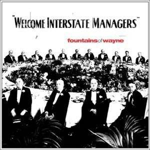 Cover - Fountains Of Wayne: Welcome Interstate Managers