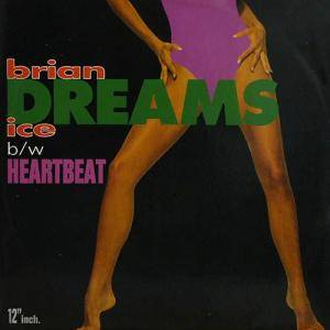 Cover - Brian Ice: Heartbeat / Dreams